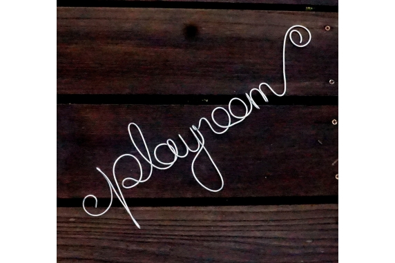 playroom wire sign