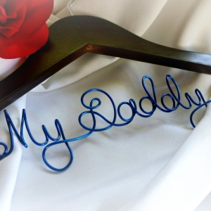 Father's Day Dad Gift From Young Son Or Daughter, My Daddy Coat Hanger