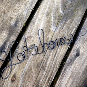 lakehouse wire sign